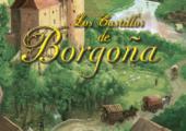 Castillos de Borgoña (Semana del 12/02/2018)