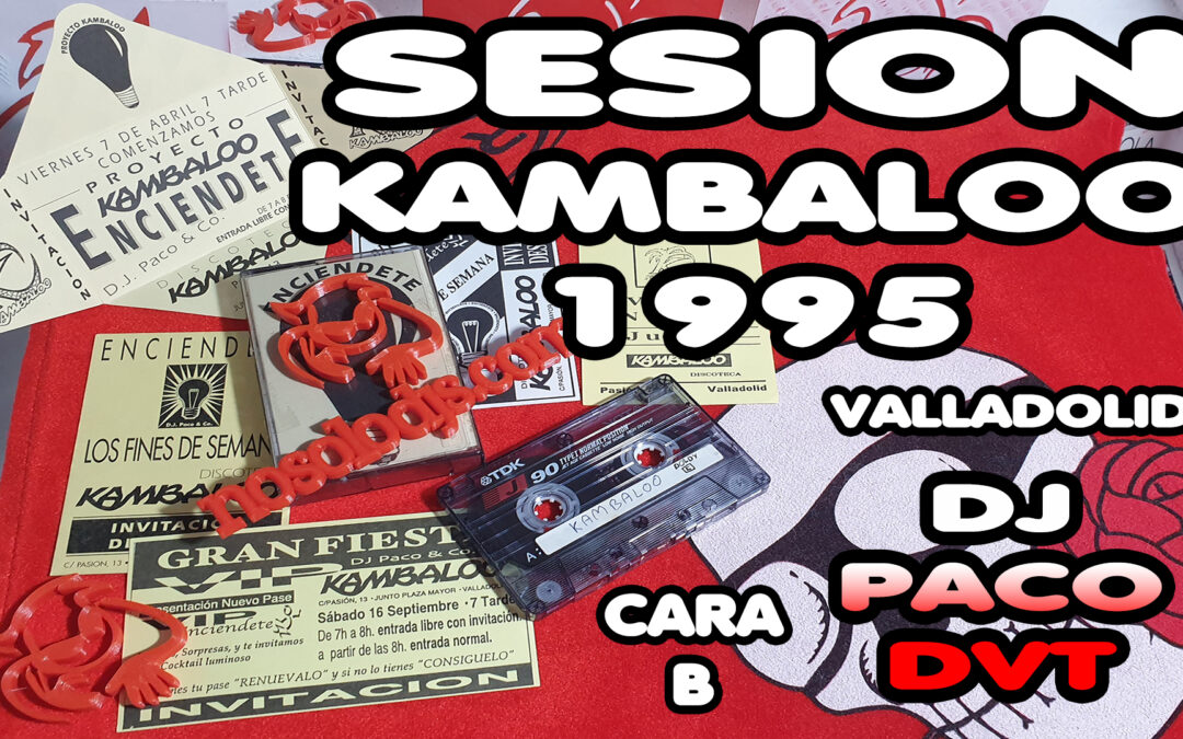 Kambaloo (Valladolid) Música Retro Dance Años 90 (Cara B)
