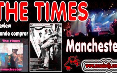 Presentación disco 33: The Times – Manchester «SONIDO VINILO»