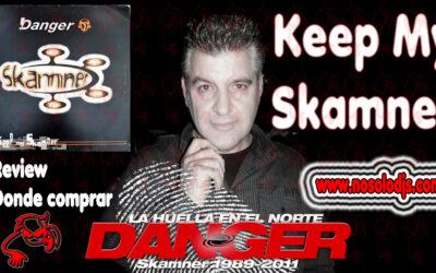 Presentación disco 38: D'Anger – Keep My Skamner «SONIDO VINILO»
