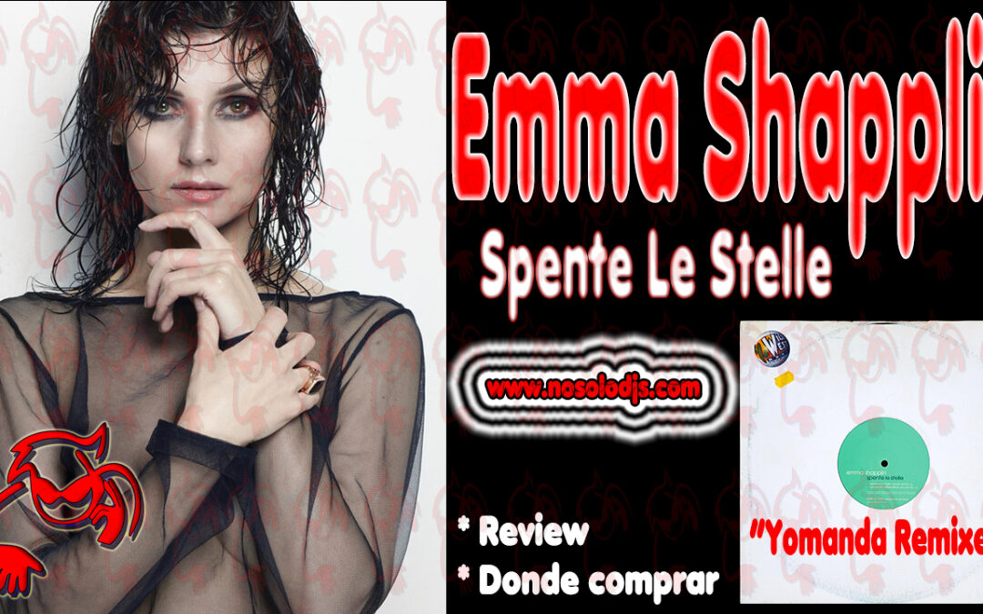 Presentación disco 39: Emma Shapplin – Spente Le Stelle «SONIDO VINILO»