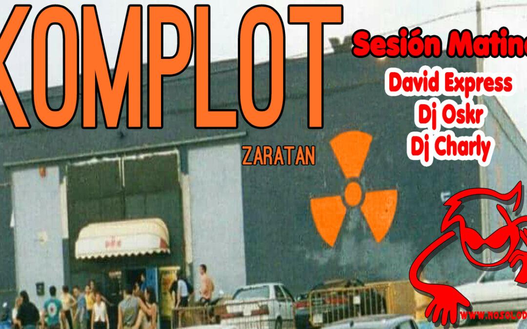 Sesión Matinal Komplot Zaratán@David Express & Dj Oskr & Dj Charly (1999)