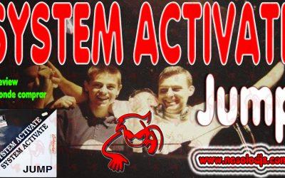 Presentación disco 43: System Activate – Jump «SONIDO VINILO