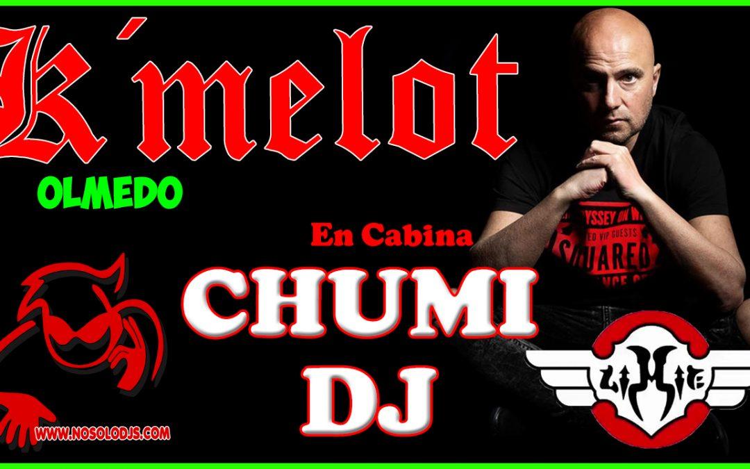 Chumi Dj@K´melot Olmedo