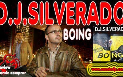 Presentación disco 44: Dj Silverado – Boing «SONIDO VINILO»