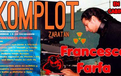Sesión de Francesco Farfa en Komplot (Zaratan)