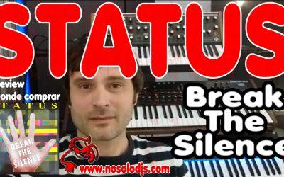 Presentación disco 49: Status – Break The Silence «SONIDO VINILO»