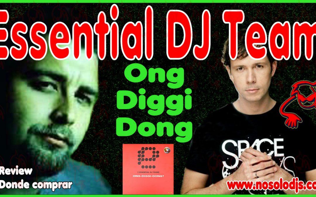 Presentación disco 52: Essential DJ Team – Ong-Diggi-Dong? «SONIDO VINILO»