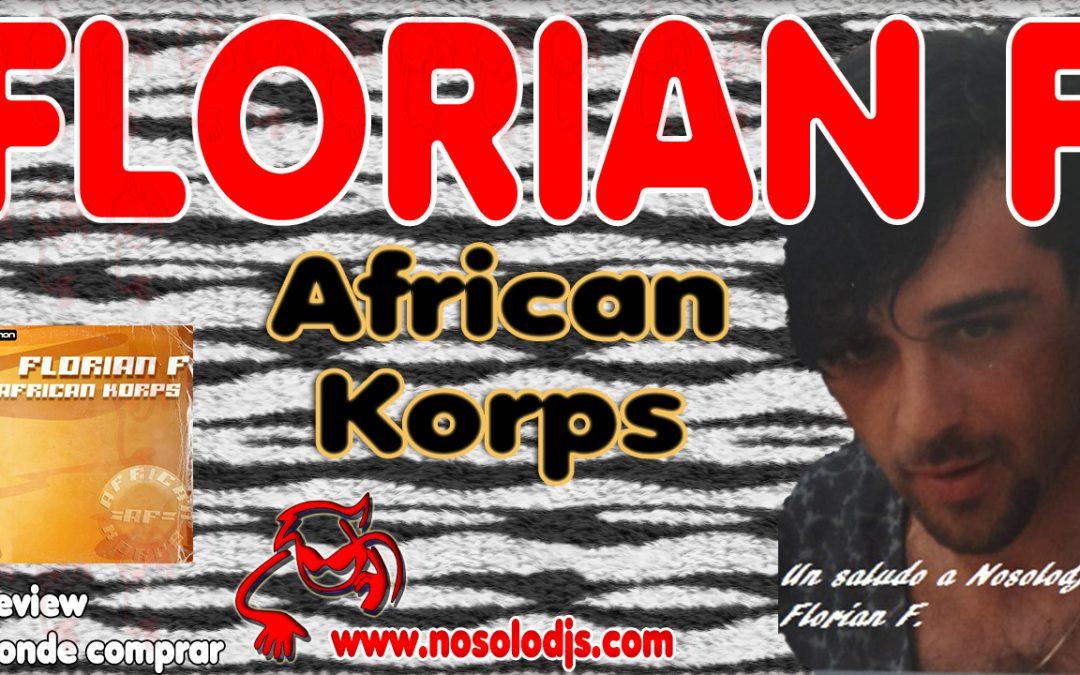 Presentación disco 51: Florian F – African Korps «SONIDO VINILO»